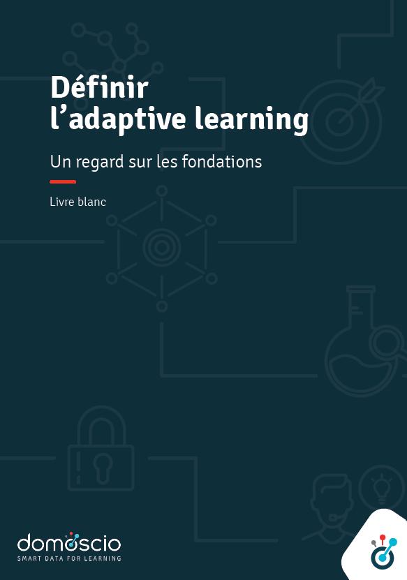 Livre blanc - Définir l'Adaptive Learning, un regard sur les fondations