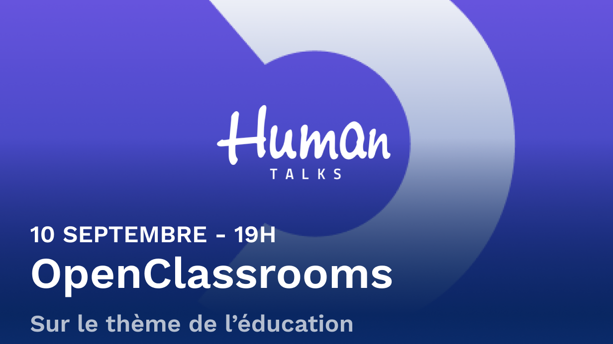 Human Talks Paris spécial Education