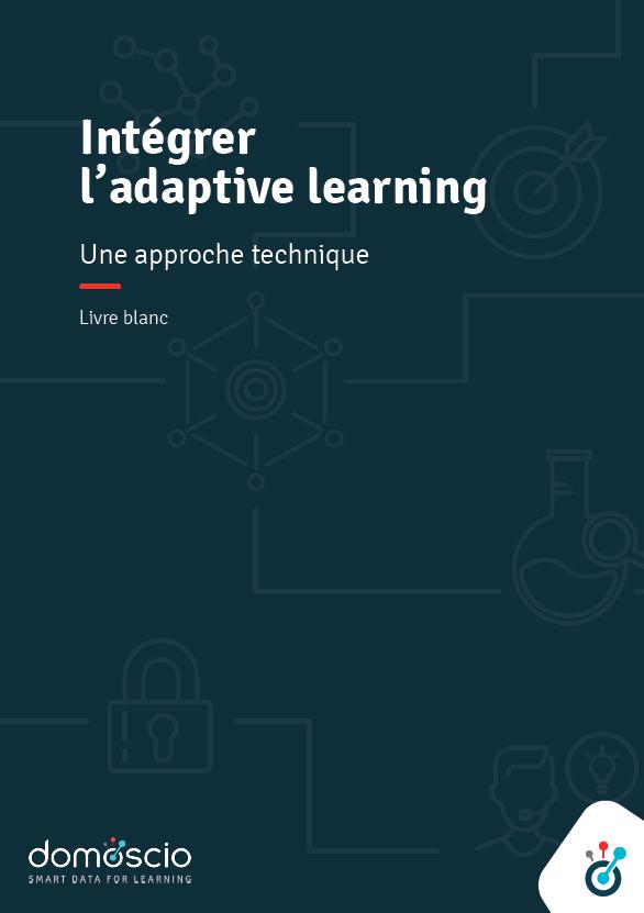 Livre blanc - Intégrer l'Adaptive Learning, une approche technique